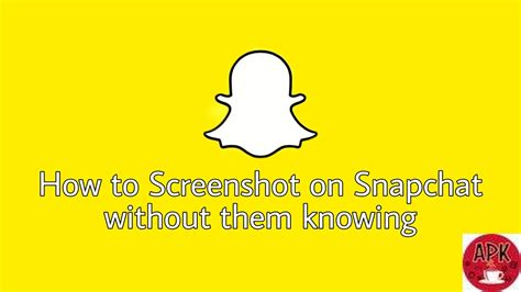 HOW TO SCREENSHOT SNAPCHAT WITHOUT THEM KNOWING