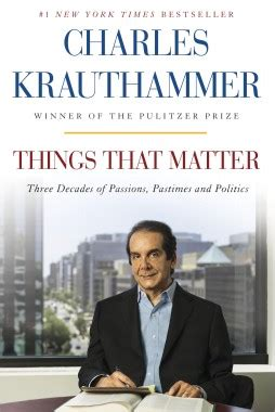 Things That Matter by Charles Krauthammer - The Crown
