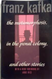 The Metamorphosis, In the Penal Colony, and Other Stories