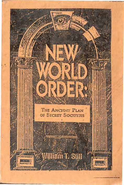 New World Order: The Ancient Plan of Secret Societies, by